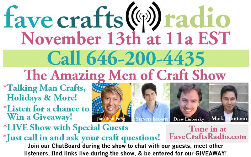 FaveCrafts Radio November Flyer with Bios 400px 2 FaveCrafts Radio: The Amazing Men of Craft