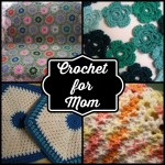 Crochet for Mom