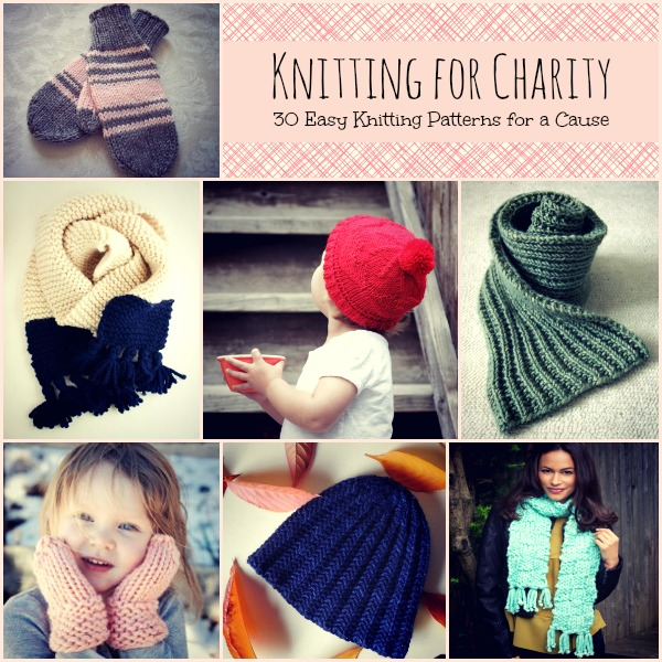 Knitting Patterns Charity : Knitting for Charity: 30 Easy Knitting Projects for a Cause - Stitch and Unwind