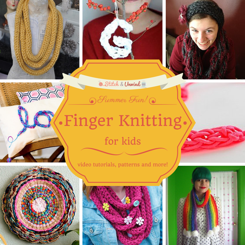 Kid Stitches Finger Knitting Projects To Keep Them Busy This Summer