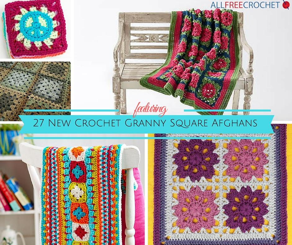 27 New Crochet Granny Square Afghans from allfreecrochet.com
