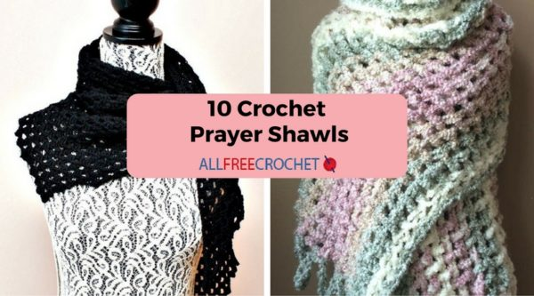 10 Crochet Prayer Shawls Stitch And Unwind