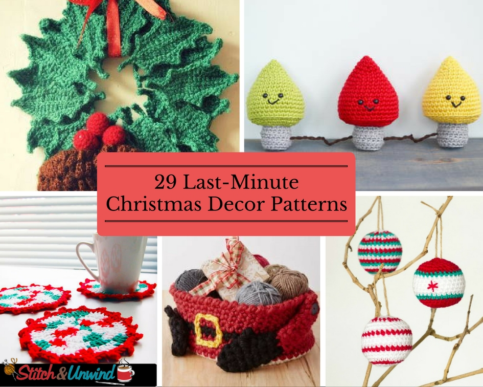 29 LastMinute Christmas Decor Patterns  Stitch and Unwind