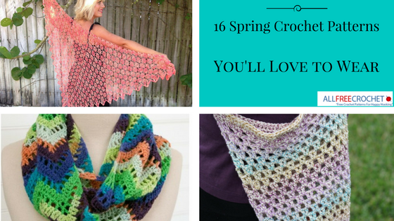 16 Spring Crochet Patterns You'll Love To Wear