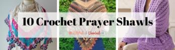 10 Crochet Prayer Shawls