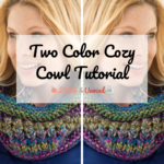 Two Color Cozy Cowl Tutorial