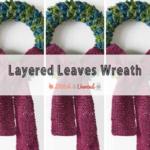 Layered Leaves Wreath