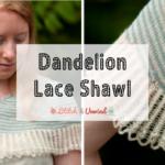 Dandelion Lace Shawl