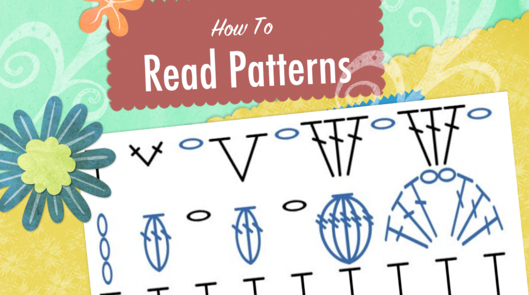 Learn To Read Crochet Patterns Stitch And Unwind