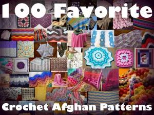 100 Favorite Crochet Afghan Patterns on AllFreeCrochetAfghanPatterns.com