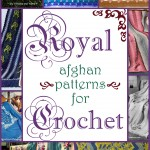 Royal Afghan Patterns for Crochet