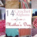 Mother's Day Afghans
