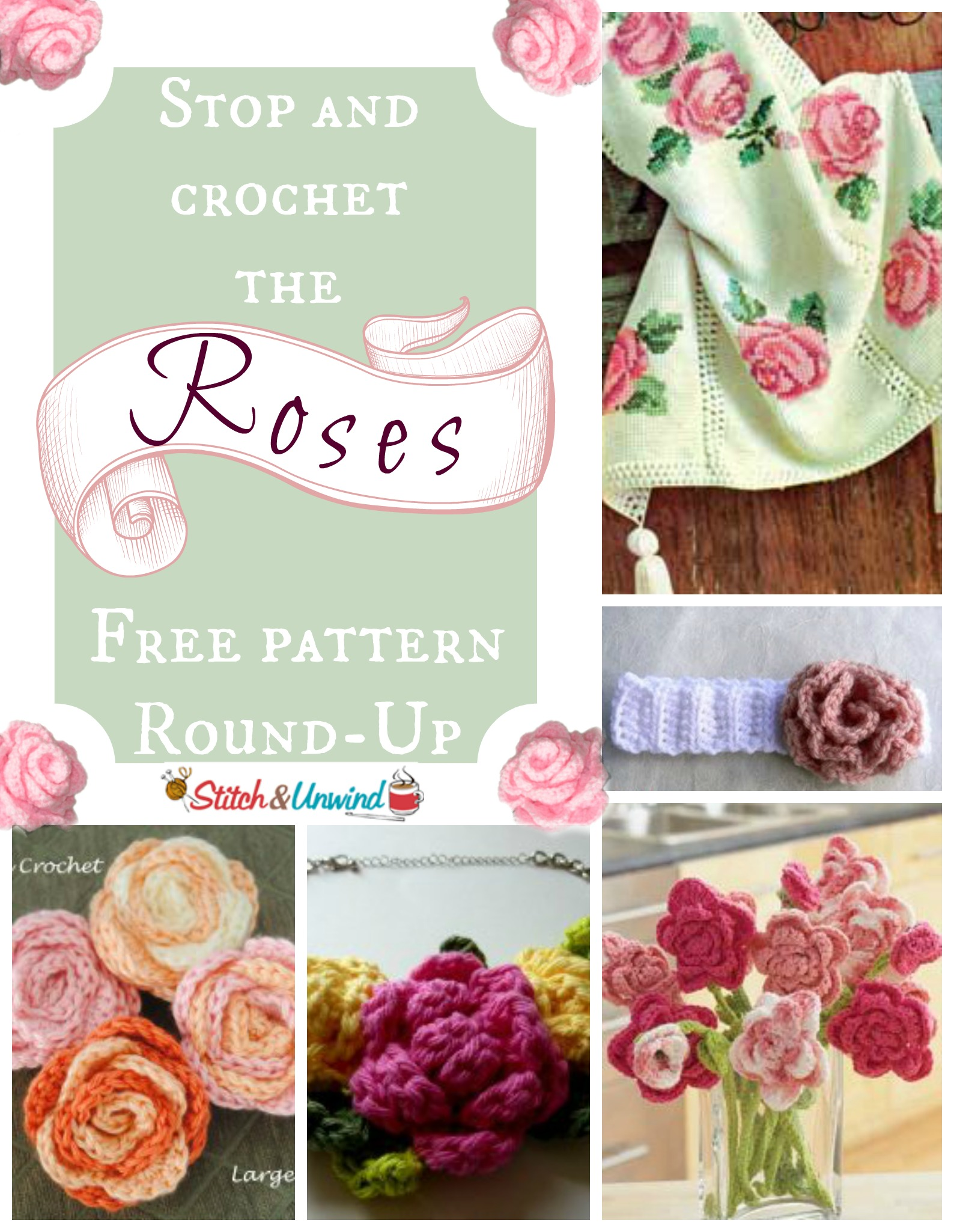 Stop and Crochet the Roses: Free Pattern Round-Up - Stitch and Unwind