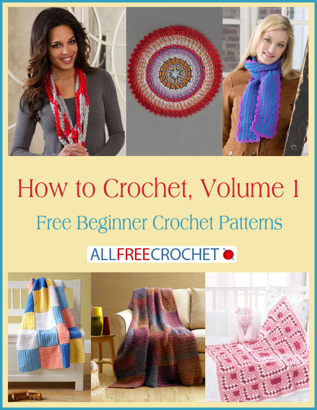 How To Crochet Volume 1 Free Beginner Crochet Patterns Stitch
