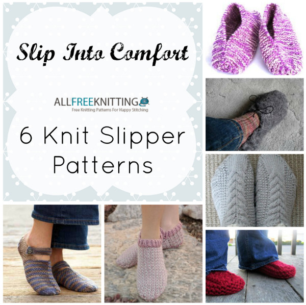 Slip Into Comfort 6 Knit Slipper Patterns Stitch And Unwind