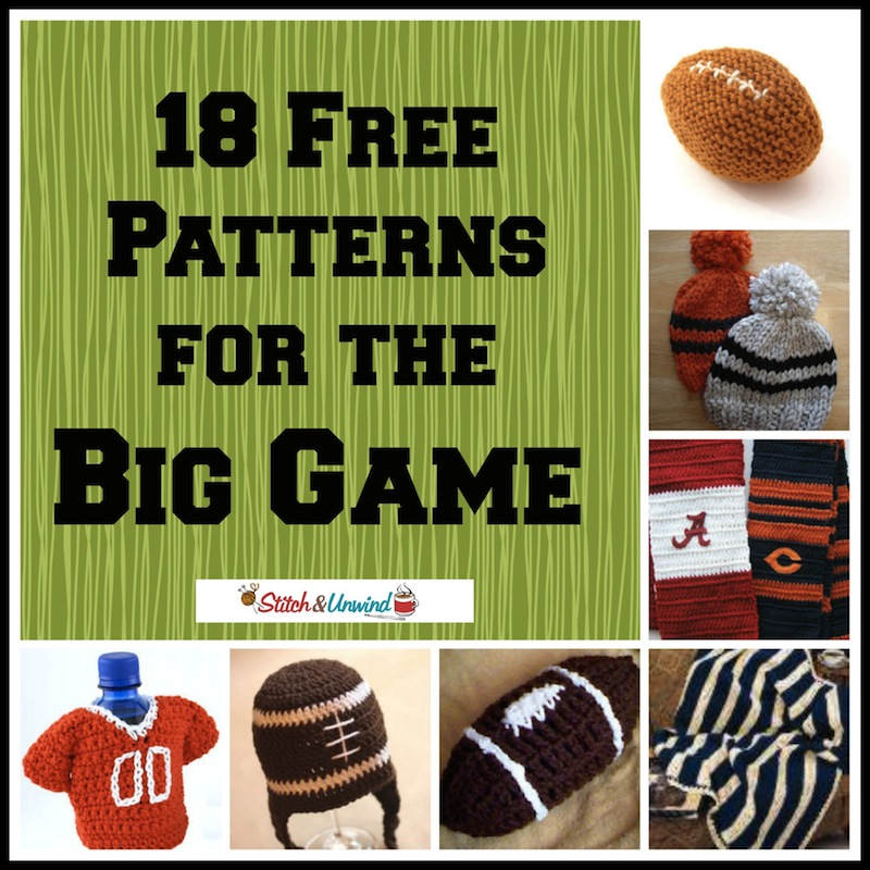 18 Free Patterns For The Big Game Stitch And Unwind