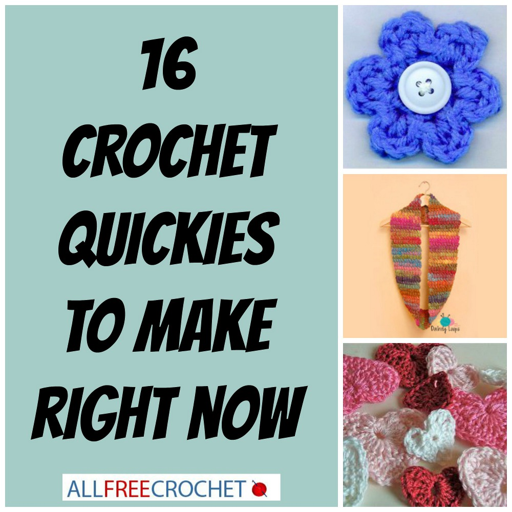 Got 5 Minutes? 16 Crochet Quickies to Make Right Now - Stitch and Unwind
