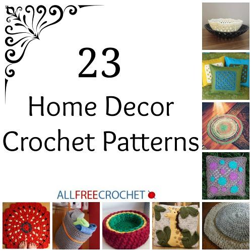 23 Home Decor Crochet Patterns Stitch And Unwind