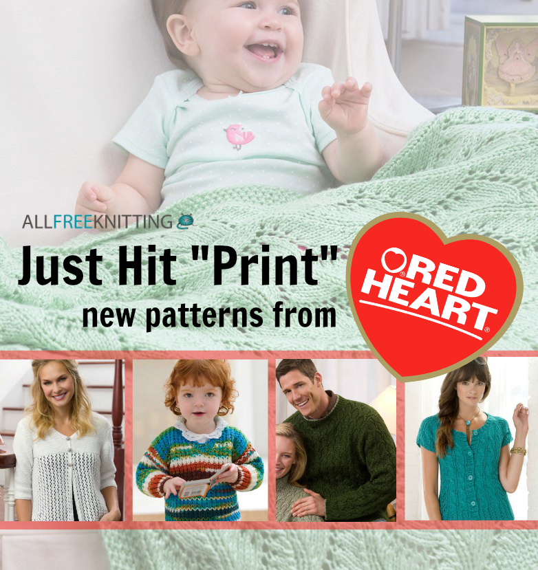Just Hit Print New Patterns From Red Heart