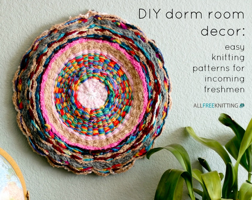DIY Dorm Room Décor Easy Knitting Patterns For Incoming Freshmen Delectable Easy Knit Patterns