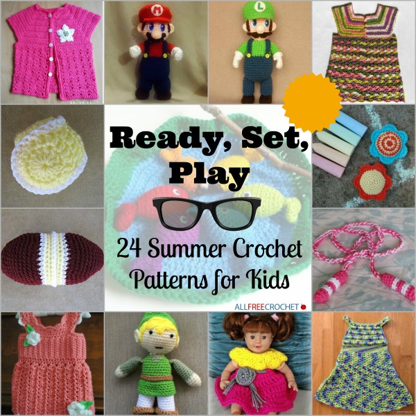 Ready Set Play 24 Summer Crochet Patterns For Kids Stitch And