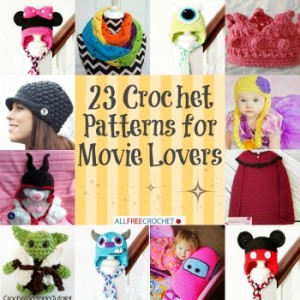 23 Crochet Patterns for Movie Lovers