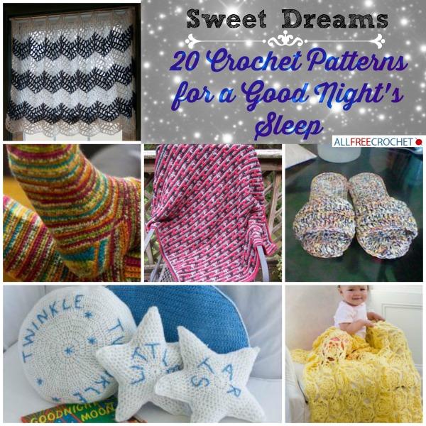 Sweet Dreams 20 Crochet Patterns For A Good Nights Sleep Stitch