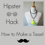 Hipster Hack: How to Make a Tassel