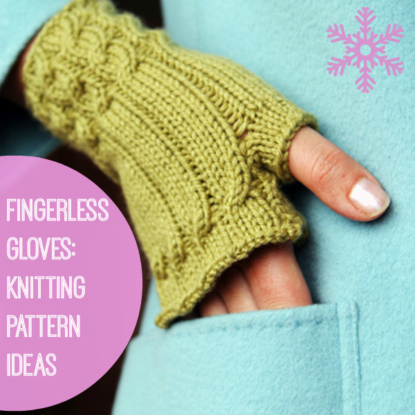 25 Fingerless Gloves Knitting Pattern Ideas Stitch And Unwind
