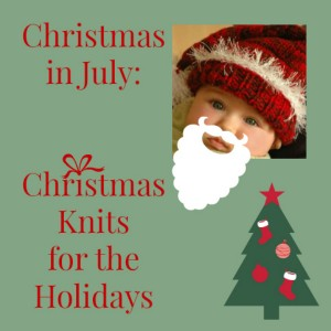 Christmas in July: 25 Christmas Knits for the Holidays