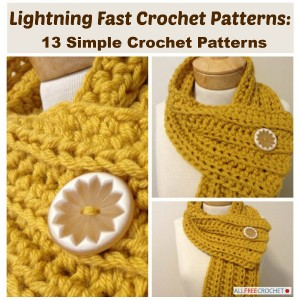 Lightning Fast Crochet Patterns: 13 Simple Crochet Patterns