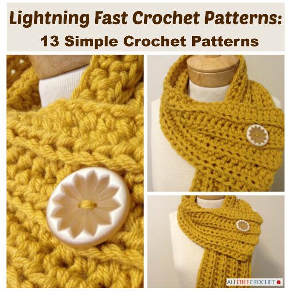 Lightning Fast Crochet Patterns 13 Simple Crochet Patterns Stitch
