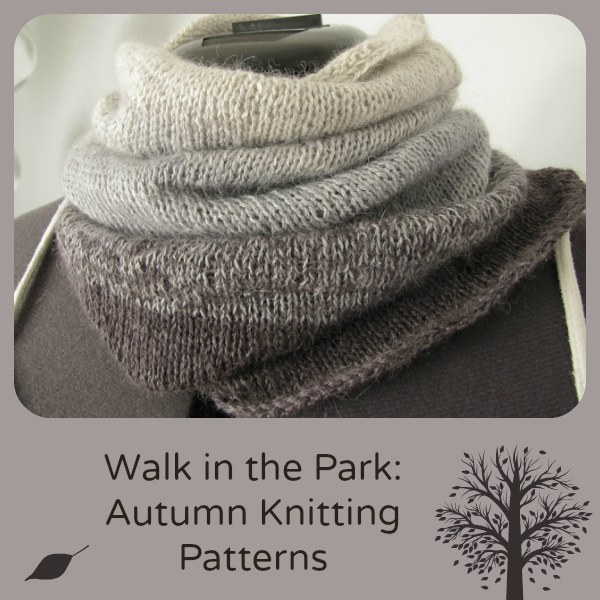 Walk In The Park 30 Autumn Knitting Patterns Stitch And Unwind