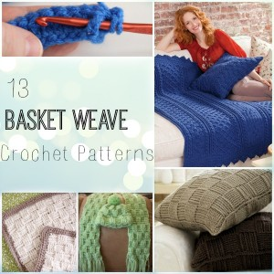 13 basket Weave Crochet Patterns