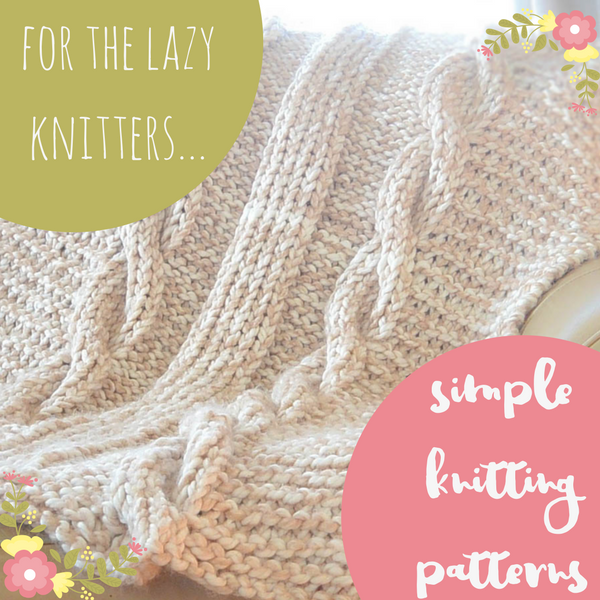 For The Lazy Knitters 25 Simple Knitting Patterns Stitch And Unwind