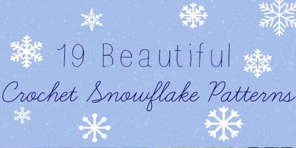 19 Beautiful Crochet Snowflake Patterns Stitch And Unwind