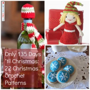 Only 135 Days til Christmas: 22 Christmas Crochet Patterns