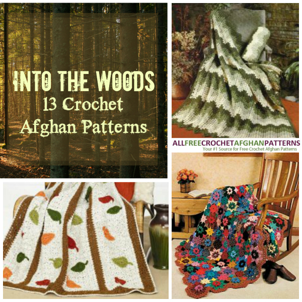 Into The Woods 13 Crochet Afghan Patterns