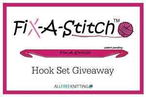 Fix-A-Stitch Hook Set Giveaway