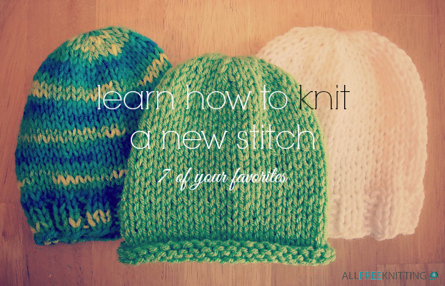 Knitting On The Net Stitches : Learn how to knit a new stitch of your favorites