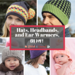 Hats, Headbands, and Ear Warmers, Oh My!
