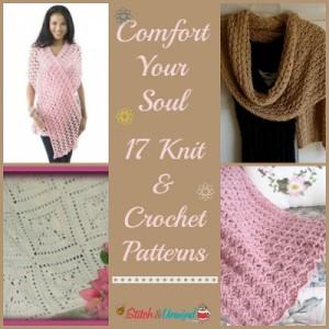 Copmfort Your Soul: 17 Knit & Crochet Patterns