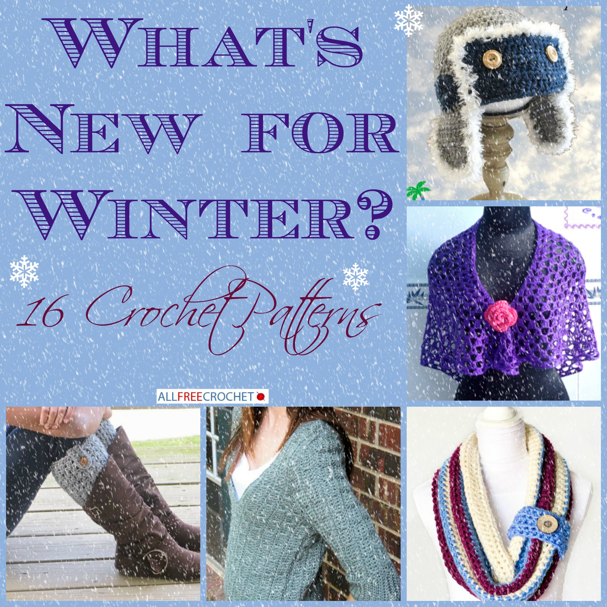 What\'s New for Winter? 16 Crochet Patterns - Stitch and Unwind