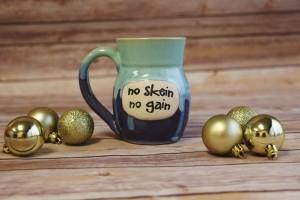 No Skein No Gain Mug