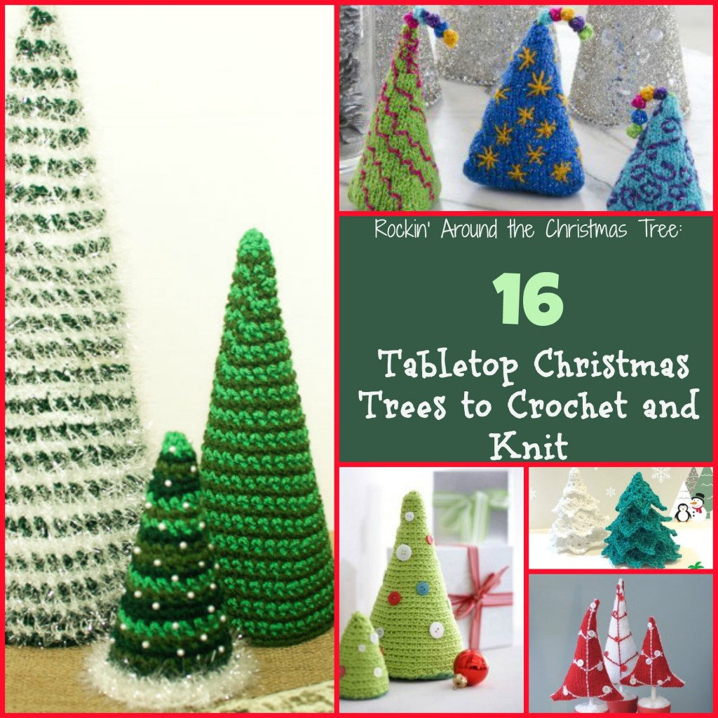 Tabletop Christmas Trees to Crochet and Knit
