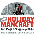 ManCraft Holiday Show