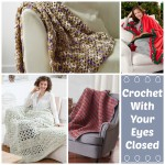 Crochet With Your Eyes Closed