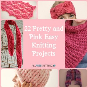 22 Pretty and Pink Easy Knitting Projects