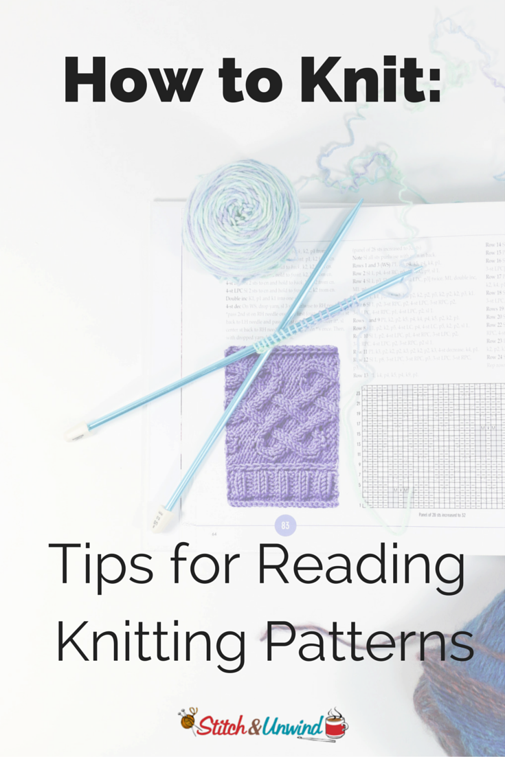 How to Knit: Tips for Reading Knitting Patterns - Stitch ...
