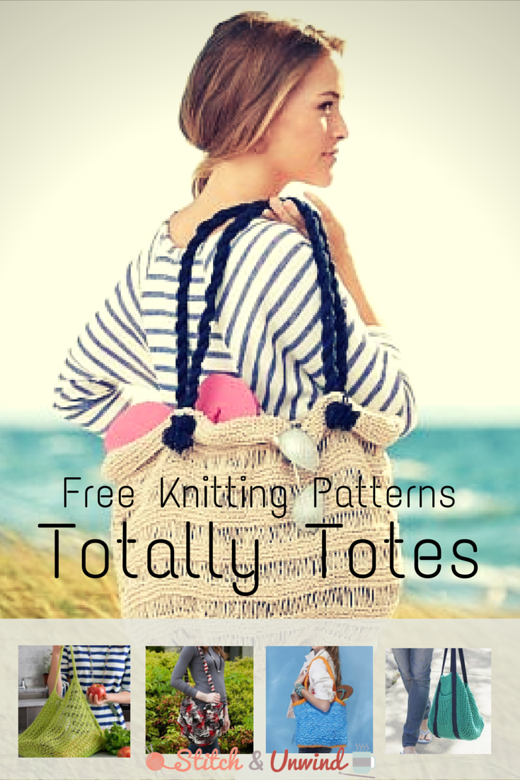 Totally Tote 9 Fresh Tote Bags To Knit Today Stitch And Unwind